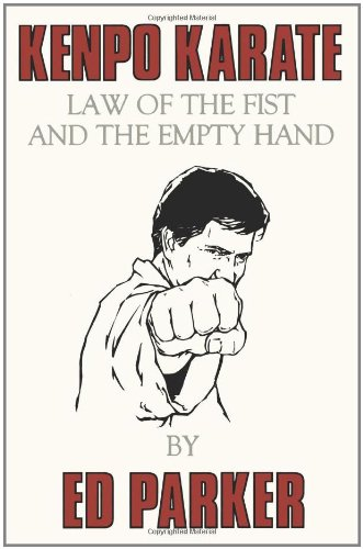 Kenpo Karate: Law of the Fist and the Empty Hand von Createspace