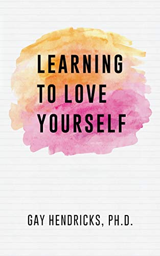Learning to Love Yourself von Createspace