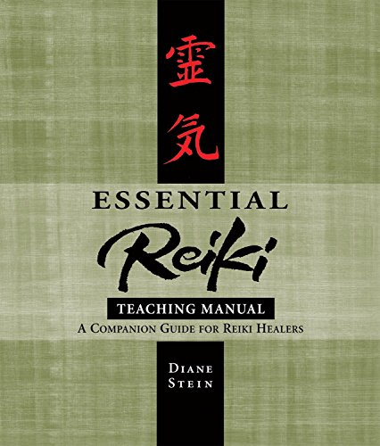 Essential Reiki Teaching Manual: A Companion Guide for Reiki Healers: An Instructional Guide for Reiki Healers von Crossing Press