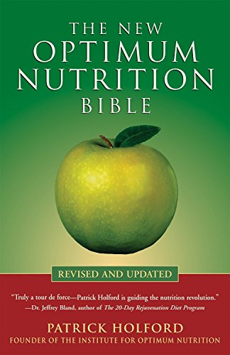 The New Optimum Nutrition Bible von Crossing Press