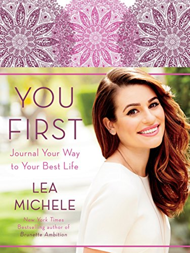 You First: Journal Your Way to Your Best Life von Random House LCC US