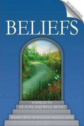 Beliefs: Pathways to Health and Well-Being von CROWN HOUSE PUB LTD