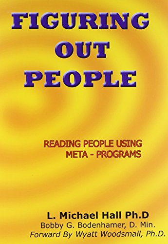 Figuring Out People: Reading People Using Meta-Programs: Design Engineering with Meta Programs von CROWN HOUSE PUB LTD