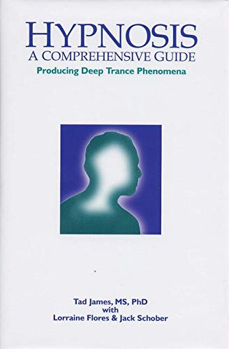 Hypnosis: A Comprehensive Guide: Producing Deep Trance Phenomena von CROWN HOUSE PUB LTD