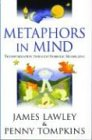 Metaphors in Mind: Transformation Through Symbolic Modelling von PAPERBACKSHOP UK IMPORT