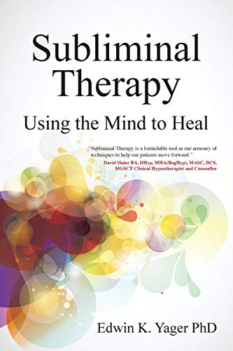 Subliminal Therapy: Using the Mind to Heal von Crown House Pub Ltd