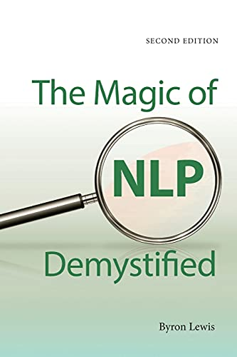 Magic of Nlp Demystified, Second edition von Crown House Publishing