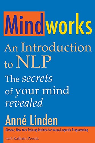 Mindworks: An Introduction to NLP von Crown House Publishing
