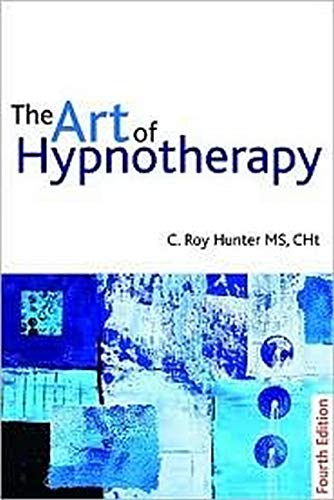 The Art of Hypnotherapy von Crown House Publishing