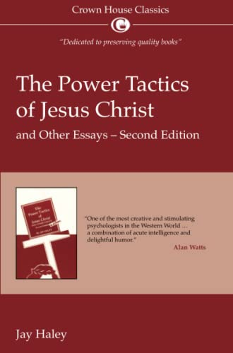 The Power Tactics of Jesus Christ: and other essays von Crown House Publishing