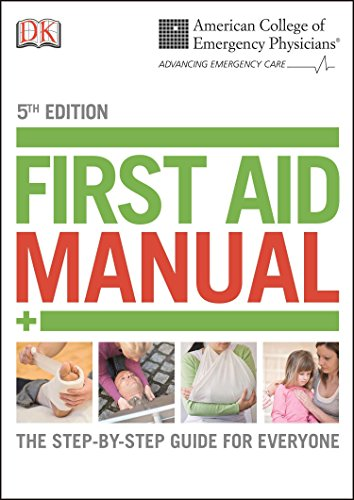 ACEP First Aid Manual, 5th Edition (Dk First Aid Manual) von DK