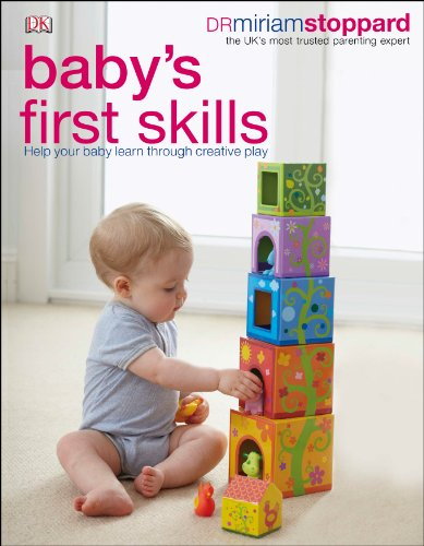 Baby's First Skills: Help Your Baby Learn Through Creative Play von DK
