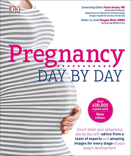 Pregnancy Day By Day, 3rd Edition von DK