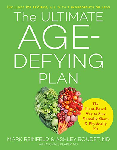 The Ultimate Age-Defying Plan: The Plant-Based Way to Stay Mentally Sharp and Physically Fit (Da Capo Lifelong Books) von Da Capo Lifelong Books