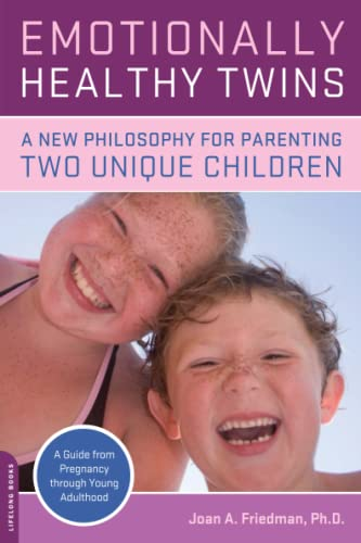 Emotionally Healthy Twins: A New Philosophy for Parenting Two Unique Individuals von Da Capo Press
