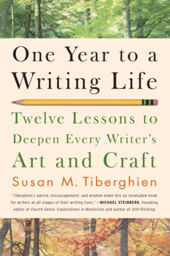 One Year to a Writing Life: Twelve Lessons to Deepen Every Writer's Art and Craft von Da Capo Press