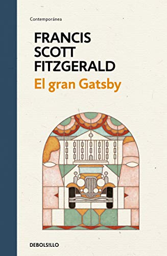 El gran Gatsby / The Great Gatsby (Contemporánea) von Debolsillo