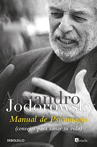 Manual de psicomagia (BEST SELLER, Band 26200) von Debolsillo