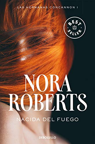 Nacida del fuego 1 / Born in Fire (Born in Trilogy Series) (Las Hermanas Concannon Trilogia / Born in Trilogy, Band 1) von Debolsillo