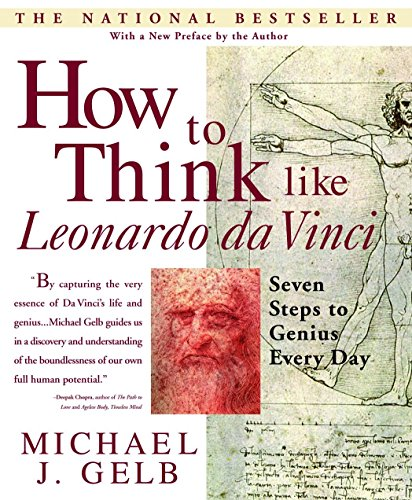 How to Think Like Leonardo da Vinci: Seven Steps to Genius Every Day von Dell