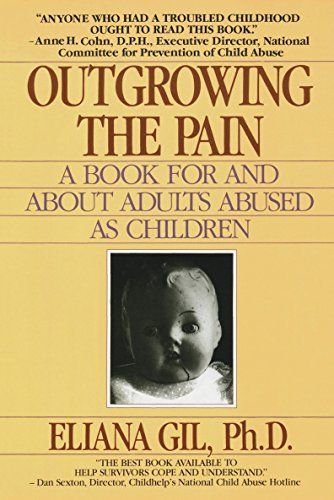 Outgrowing the Pain: A Book for and About Adults Abused As Children von Dell