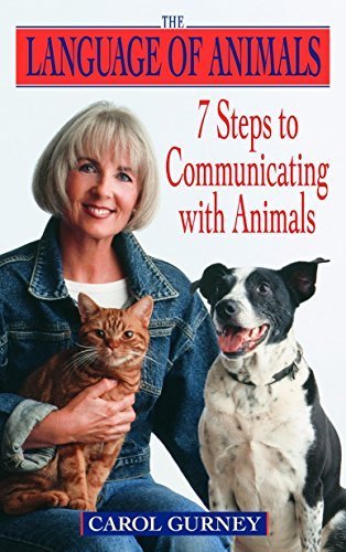 The Language of Animals: 7 Steps to Communicating with Animals von Dell