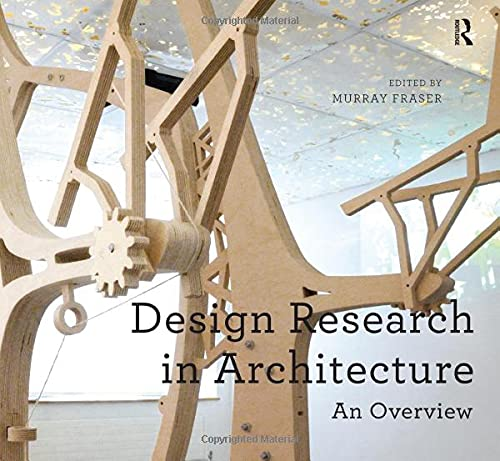 Design Research in Architecture: An Overview von Taylor & Francis Ltd
