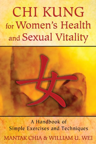 Chi Kung for Women's Health and Sexual Vitality: A Handbook of Simple Exercises and Techniques von Destiny Books