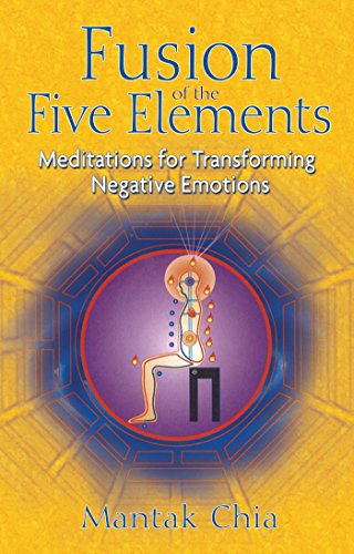 Fusion of the Five Elements: Meditations for Transforming Negative Emotions von Destiny Books