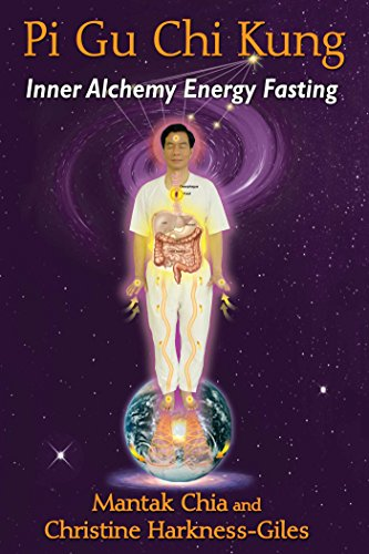 Pi Gu Chi Kung: Inner Alchemy Energy Fasting von Destiny Books