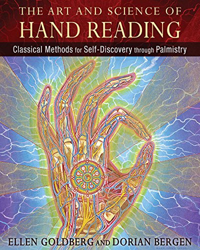 The Art and Science of Hand Reading: Classical Methods for Self-Discovery through Palmistry von Destiny Books