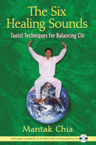 The Six Healing Sounds: Taoist Techniques for Balancing Chi von Destiny Books