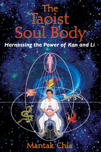 The Taoist Soul Body: Harnessing the Power of Kan and Li von Destiny Books