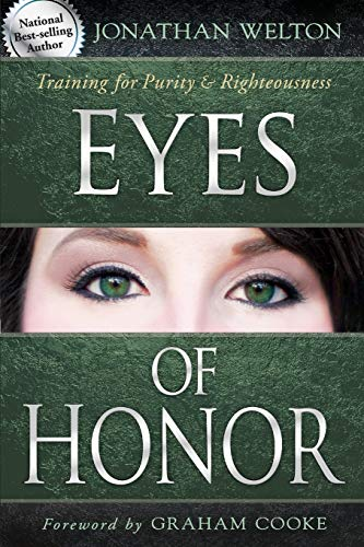 Eyes of Honor: Training for Purity and Righteousness von Destiny Image Publishers