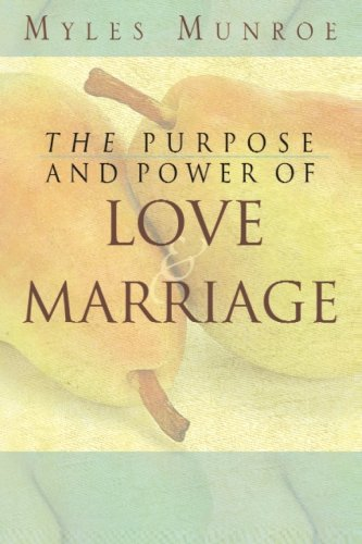 The Purpose and Power of Love and Marriage von Destiny Image Publishers