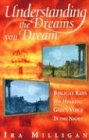 Understanding the Dreams You Dream: Biblical Keys for Hearing God's Voice in the Night von Destiny Image Publishers