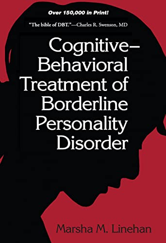 Cognitive-Behavioral Treatment of Borderline Personality Disorder (Diagnosis and Treatment of Mental Disorders) von Guilford Press