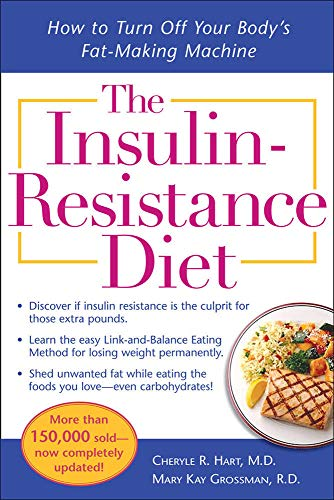 The Insulin-Resistance Diet--Revised and Updated: How to Turn Off Your Body's Fat-Making Machine von McGraw-Hill Education