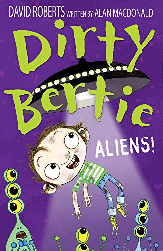 MacDonald, A: Aliens! (Dirty Bertie, Band 26) von imusti