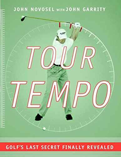Tour Tempo: Golf's Last Secret Finally Revealed von Doubleday