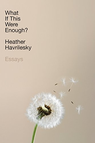 What If This Were Enough?: Essays von Doubleday