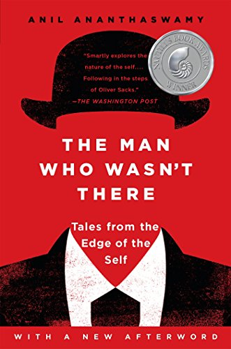 The Man Who Wasn't There: Tales from the Edge of the Self von Dutton