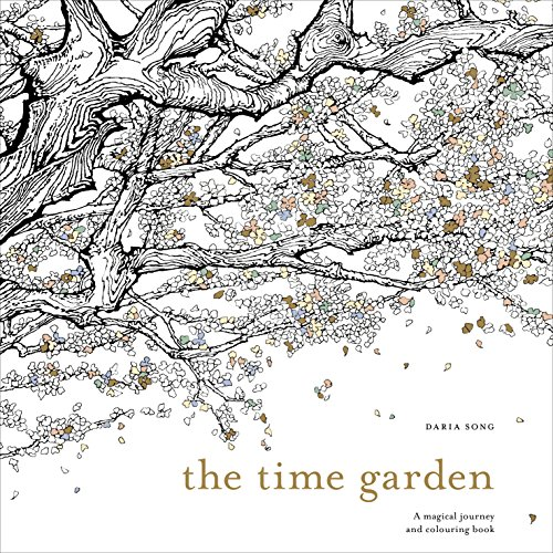 The Time Garden: A magical journey and colouring book von Random House UK Ltd