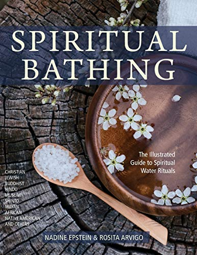 Spiritual Bathing: Healing Rituals and Traditions from Around the World von ECHO POINT BOOKS & MEDIA