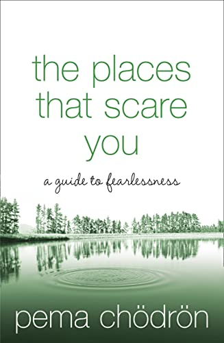 The Places That Scare You: A Guide to Fearlessness von Element