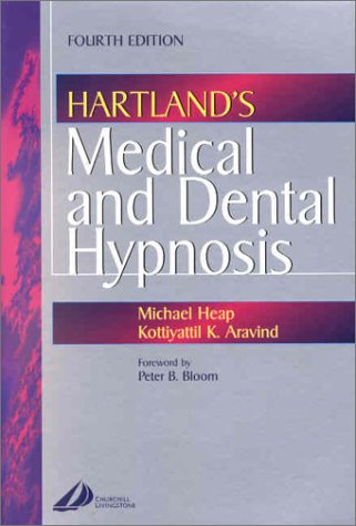 Hartland's Medical and Dental Hypnosis von Churchill Livingstone