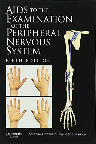 Aids to the Examination of the Peripheral Nervous System von Saunders