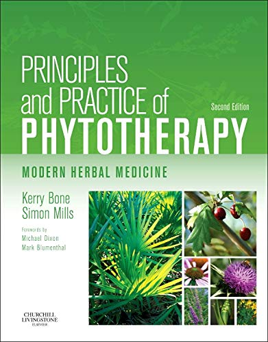 Principles and Practice of Phytotherapy: Modern Herbal Medicine von Elsevier LTD, Oxford