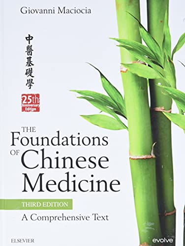 The Foundations of Chinese Medicine: A Comprehensive Text von Elsevier LTD, Oxford