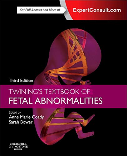 Twining's Textbook of Fetal Abnormalities: Expert Consult: Online and Print von Churchill Livingstone
